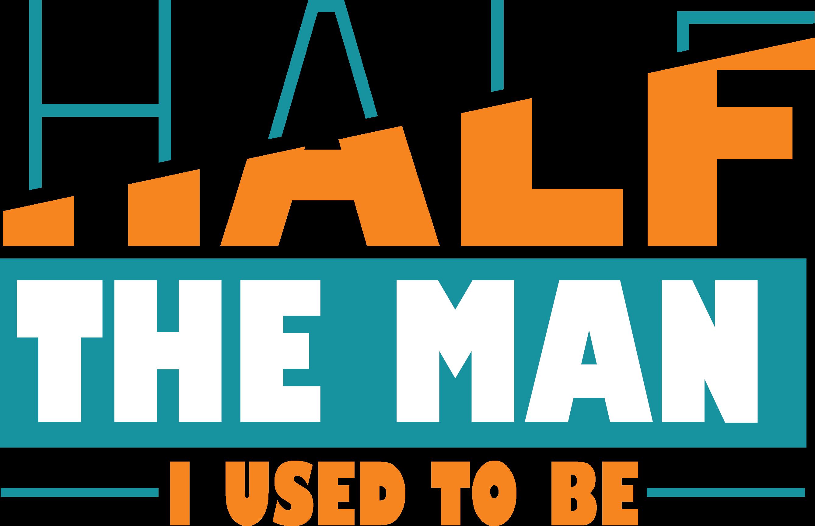 Half The Man